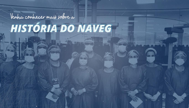 Conheça mais sobre o NAVEG